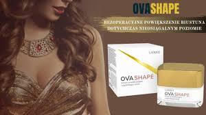 Ovashape – na powiększenie piersi - cena – apteka – sklep